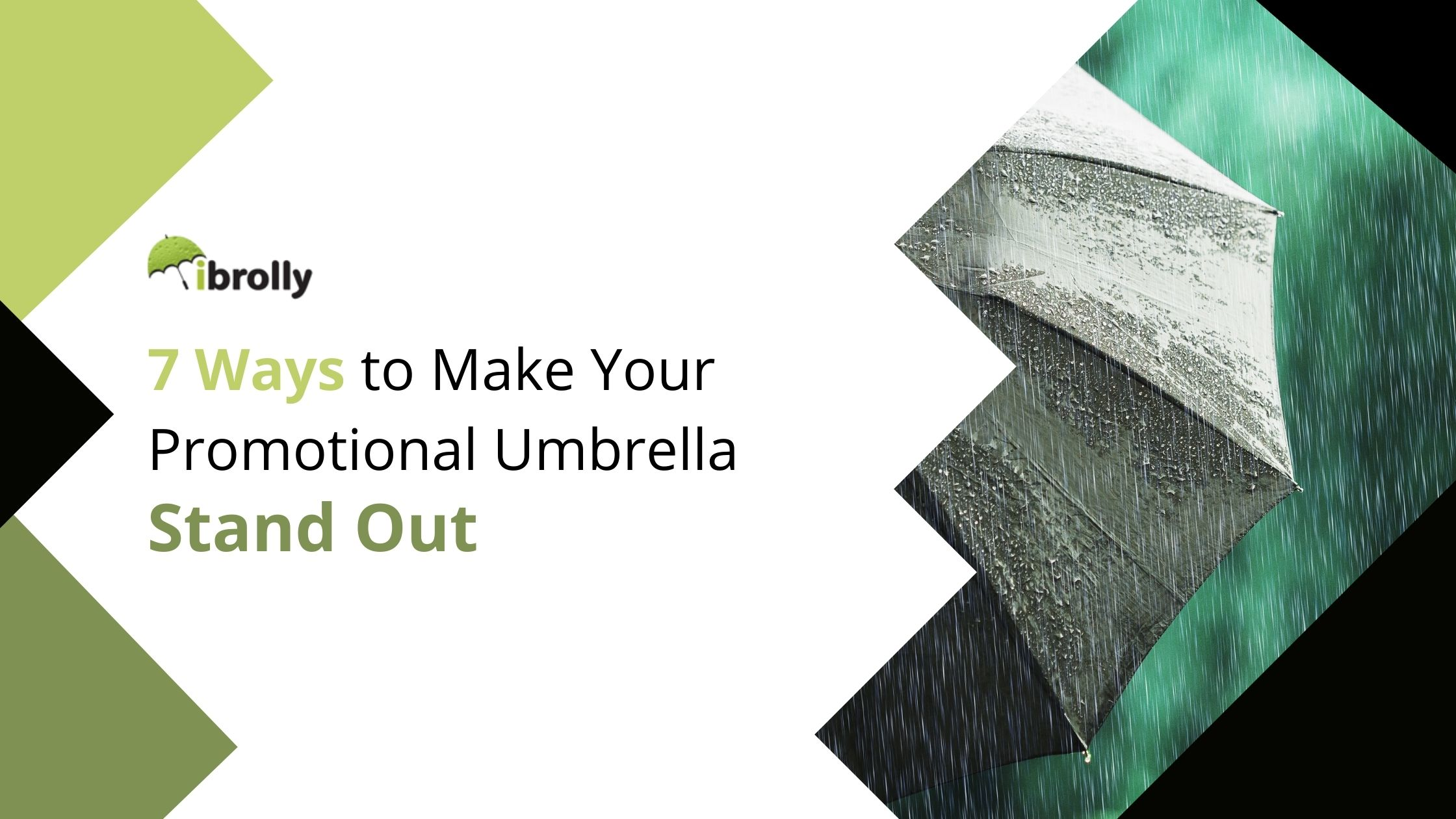 7 ways to make your promotional umbrella stand out