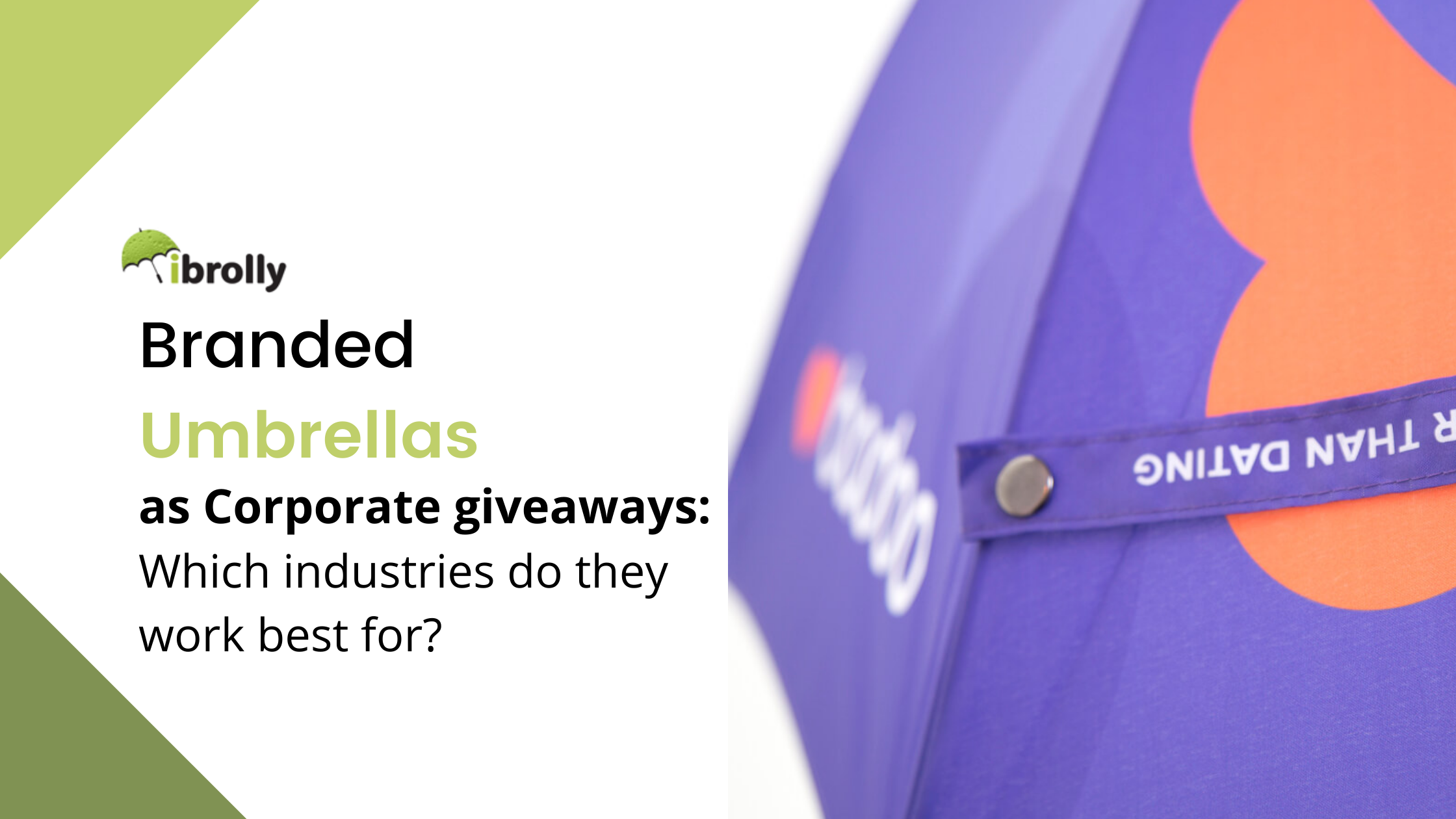Umbrellas as Corporate giveaways: Which industries do they work best for?
